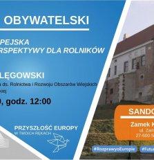 Dialog obywatelski w Sandomierzu - Unia Europejska i nowe perspektywy dla Rolników